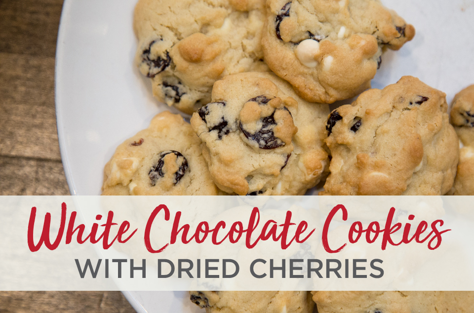 White chocolate chip cookies with dried cherries recipe